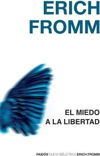 De Dewey, Fromm y el miedo del hombre moderno a lalibertad